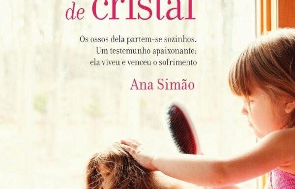 """Livro """"A menina dos ossos de cristal"""""""